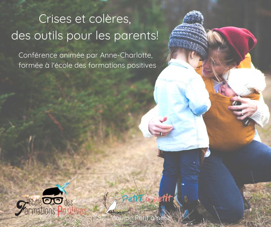CRISE ET COLERE, DES OUTILS POUR LES PARENTS!